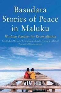 Basudara Stories of Peace in Maluku