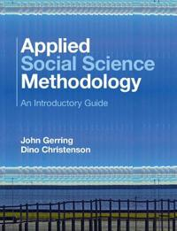 Applied Social Science Methodology: An Introductory Guide