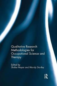 Qualitative Research Methodologies for Occupational Science and Therapy
