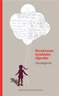 Strukturer, symboler, signaler