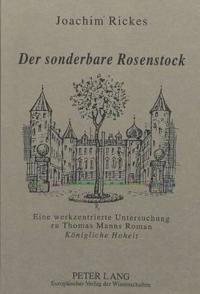 Der Sonderbare Rosenstock