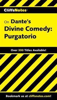 CliffsNotes on Dante's Divine Comedy-Il Purgatorio