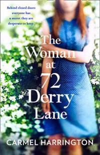 Woman at 72 derry lane - a gripping, emotional page turner that will make y