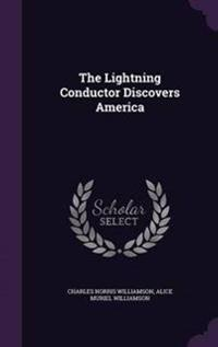 The Lightning Conductor Discovers America