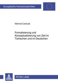 Formalisierung Und Konzeptualisierung Von Zeit Im Tuerkischen Und Im Deutschen