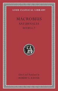 Saturnalia, Books 6-7