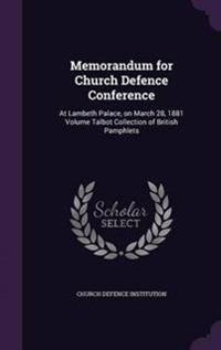 Memorandum for Church Defence Conference