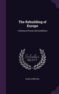 The Rebuilding of Europe