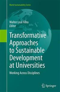 Transformative Approaches to Sustainable Development at Universities