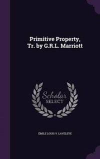 Primitive Property, Tr. by G.R.L. Marriott