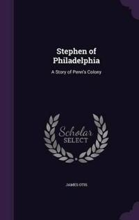 Stephen of Philadelphia