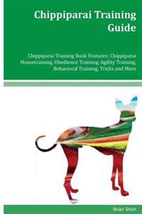 Chippiparai Training Guide Chippiparai Training Book Features: Chippiparai Housetraining, Obedience Training, Agility Training, Behavioral Training, T