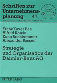 Strategie Und Organisation Der Daimler-Benz Ag: Eine Fallstudie