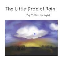 The Little Drop of Rain