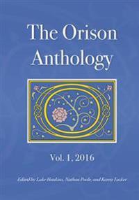 The Orison Anthology: Vol. 1, 2016