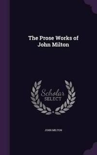 Prose Works of John Milton