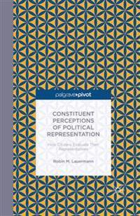 Constituent Perceptions of Political Representation