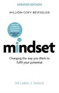Mindset - updated edition - changing the way you think to fulfil your poten