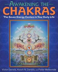 Awakening the Chakras: The Seven Energy Centers in Your Daily Life