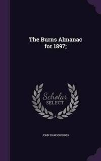 The Burns Almanac for 1897;