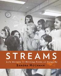 Streams: Life Secrets for Writing Poems and Songs