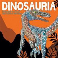 Dinosauria: Dinosaurs to Color and Facts to Discover