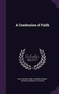 A Confession of Faith