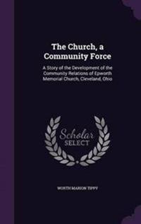 The Church, a Community Force