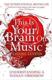 This is your brain on music - understanding a human obsession