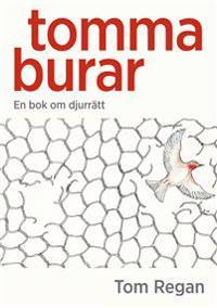 Tomma burar : en bok om djurrätt