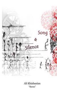 Song and Silence: English / Persian