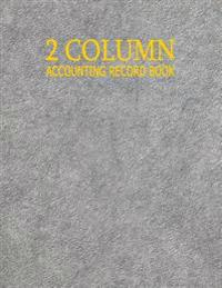2 Column Accounting Record Book