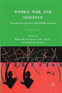 Women, War, and Violence