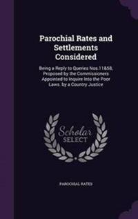 Parochial Rates and Settlements Considered