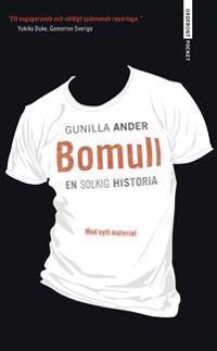 Bomull - En solkig historia