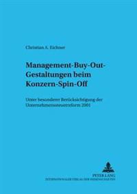 Management-Buy-Out-Gestaltungen Beim Konzern-Spin-Off: Unter Besonderer Beruecksichtigung Der Unternehmenssteuerreform