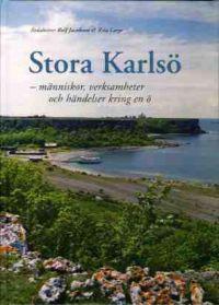 Stora Karlsö : människor, verksamheter och händelser kring en ö
