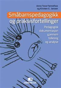 Småbarnspedagogikk og praksisfortellinger