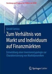 Zum Verh ltnis Von Markt Und Individuum Auf Finanzm rkten