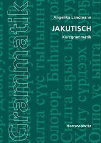 Jakutisch: Kurzgrammatik