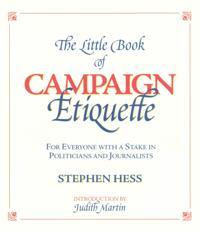 Little Book of Campaign Etiquette