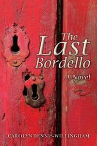 The Last Bordello