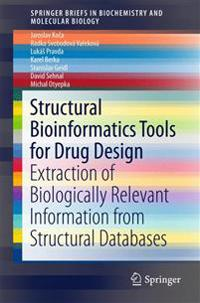 Structural Bioinformatics Tools for Drug Design: Extraction of Biologically Relevant Information from Structural Databases