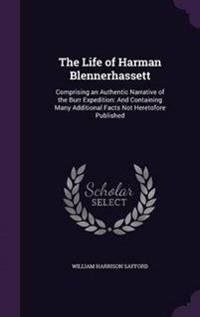 The Life of Harman Blennerhassett