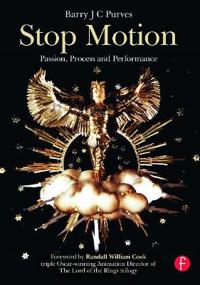 Stop Motion: Passion, Process and Performance