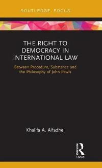 The Right to Democracy in International Law