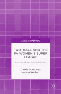 Football and the FA Women's Super League