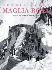 Maglia Rosa 2nd Edition: Triumph and Tragedy at the Giro D'Italia