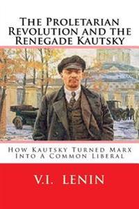 The Proletarian Revolution and the Renegade Kautsky