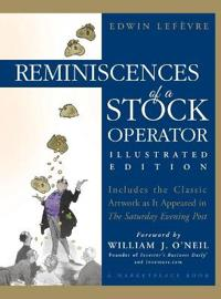 Reminiscences of a Stock Operator, Illustrated Edition